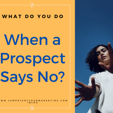 When a prospect says no