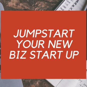 JumpStart Your New Biz Start Up